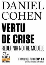 Vente Livre Numérique : Tracts de Crise (N°68) - Vertu de crise  - Daniel Cohen