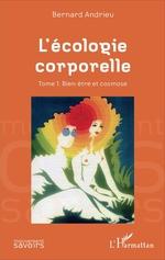 Vente Livre Numérique : L'écologie corporelle  - Bernard Andrieu