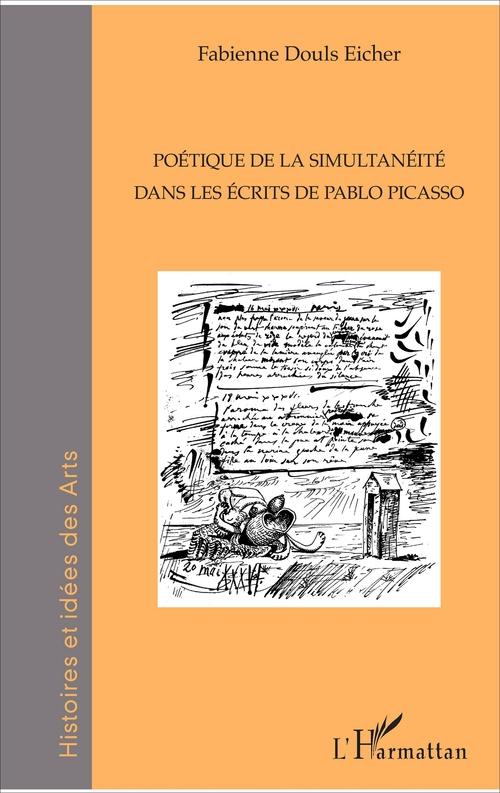 Poétique de la simultanéité dans les écrits de Pablo Picasso