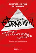 Vente Livre Numérique : AnarChrist !  - Jacques de Guillebon - Falk Van Gaver