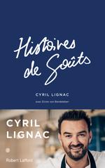 Vente EBooks : Histoires de goûts  - Cyril Lignac - Elvire von BARDELEBEN