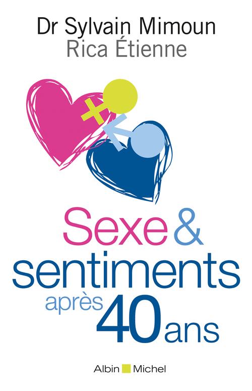 Sexe et sentiments après 40 ans