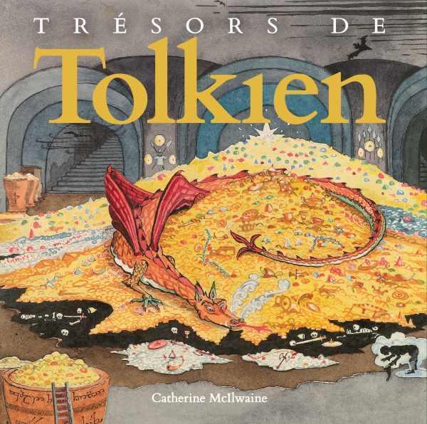 TRESORS DE TOLKIEN TOLKIEN, J.R.R.