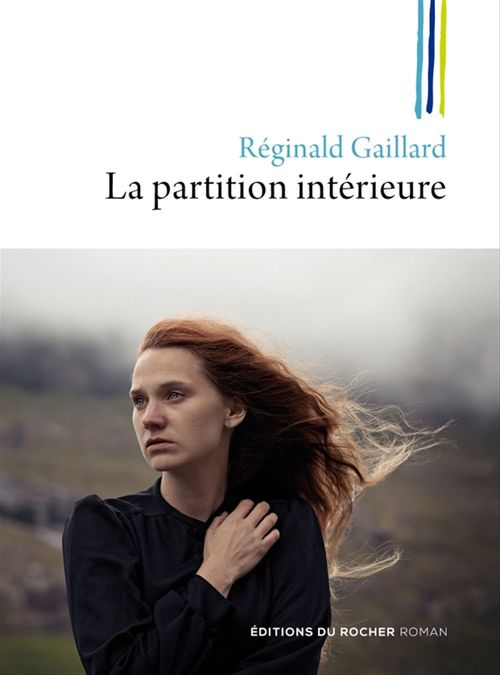 La partition intérieure  - Réginald Gaillard
