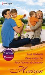 Vente EBooks : Papa malgré lui - Pour l'amour de Savanna  - Raye Morgan