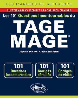 Les 101 questions incontournables du TAGE MAGE