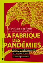 Vente Livre Numérique : La fabrique des pandémies  - Marie-Monique Robin
