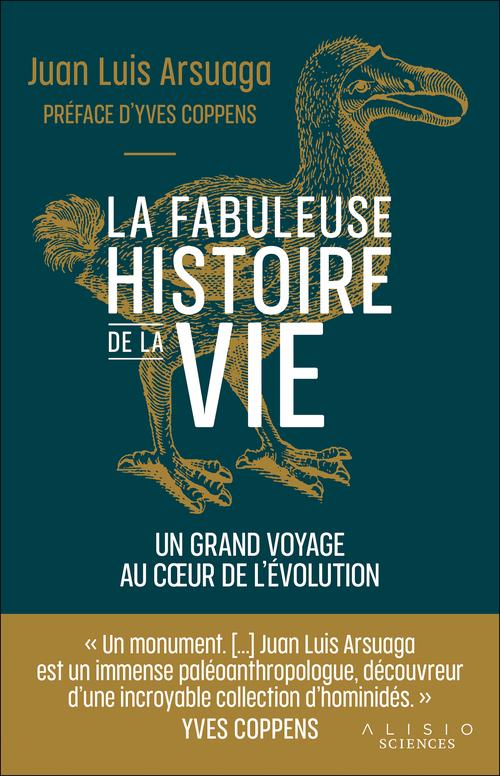 Vente Livre Numérique : L'histoire de la vie : Un fabuleux voyage au coeur de l'évolution  - Juan Luis Arsuaga