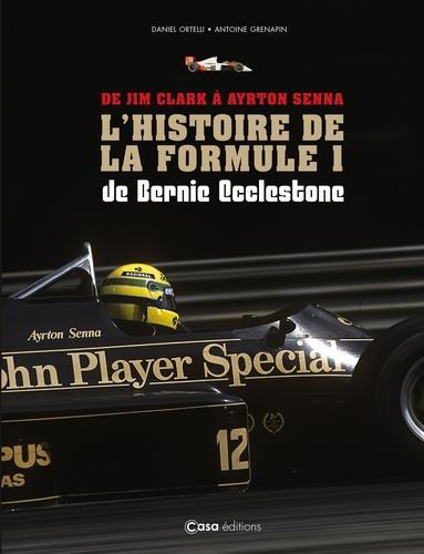 De Jim Clark à Ayrton Senna ; l'histoire de la Formule 1 de Bernie Ecclestone