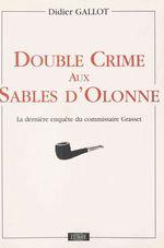 Vente Livre Numérique : Double crime aux sables d'olonne  - Didier Gallot - Gallot