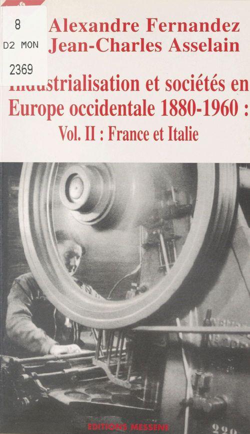 Industrialisation et societes en europe occidentale - volume 2