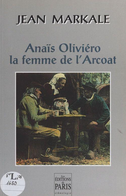 Anias oliviero, la femme de l'arcoat