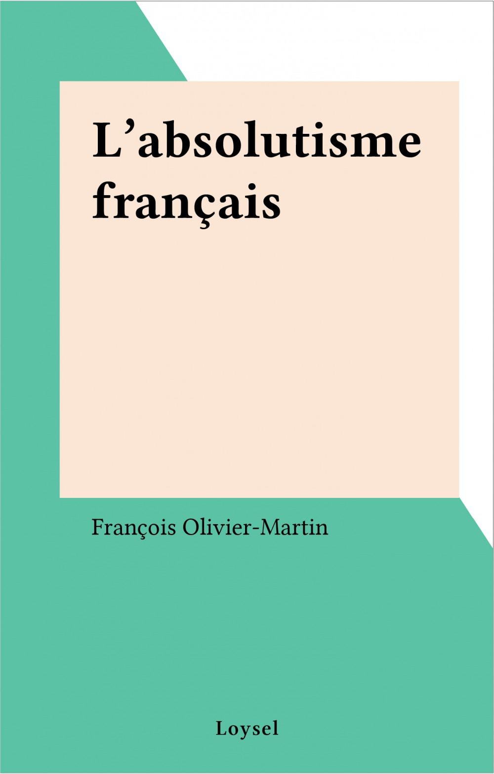 L'absolutisme francais