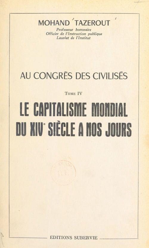 Au Congrès des Civilisés (4)