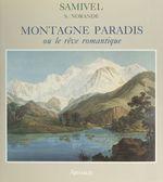 Vente Livre Numérique : Montagne paradis  - Samivel