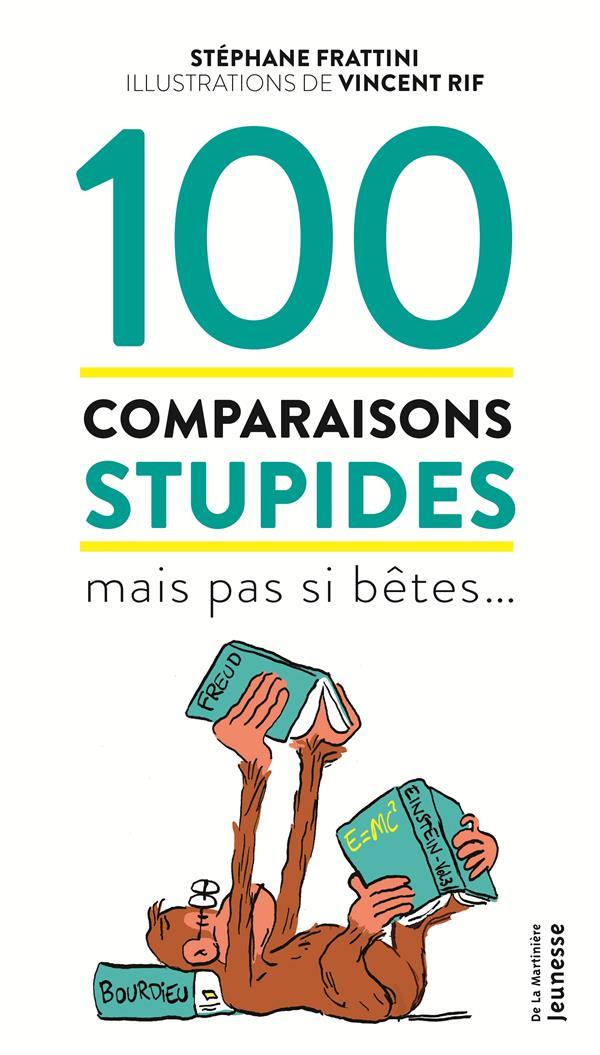 100 comparaisons stupides mais pas si bêtes