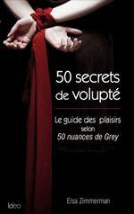 50 Secrets de Volupté  - Olga Zimmermann - Elsa Zimmerman