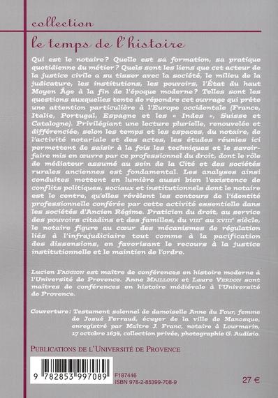 le notaire ; entre metier et espace public en Europe VIII-XVIII siècle