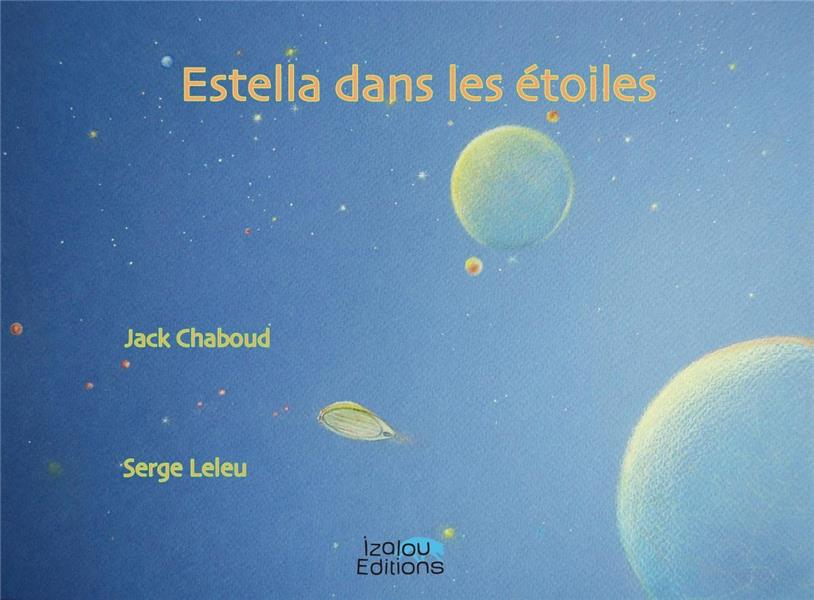 Estella dans les étoiles ; Myrtille s'enfuit