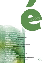Vente EBooks : Les écrits. No. 135. Août 2012  - Madeleine Gagnon - Christian Prigent - Luc C. Courchesne - Louise Warren - Frédéric Marcotte - Monique Deland - Thierry Dimanc