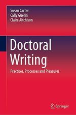 Doctoral Writing  - Susan Carter - Claire Aitchison - Cally Guerin