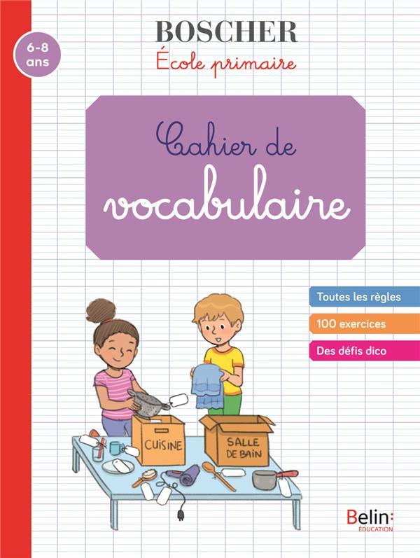 Méthode Boscher ; cahier de vocabulaire