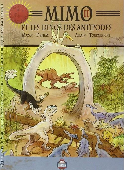 Mimo t.2 ; et les dinos des antipodes