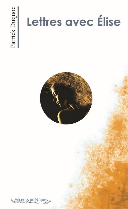 Lettres avec Élise