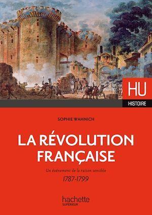 HU HISTOIRE ; la Révolution française