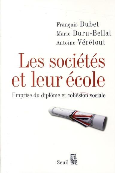 Les sociétés et leur école ; emprise du diplôme et cohésion sociale