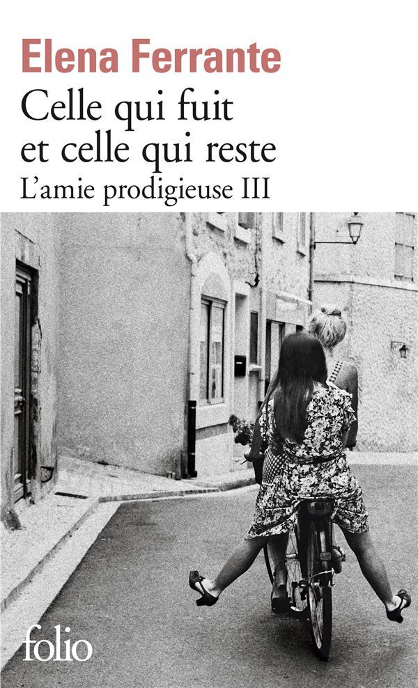 L'AMIE PRODIGIEUSE T.3  -  CELLE QUI FUIT ET CELLE QUI RESTE