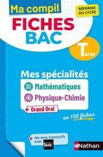 Ma Compil Fiches Bac - Mes spécialités Maths / Physique-Chimie - Terminale  - Olivier Jaoui - Karine Marteau - Pierre-Antoine Desrousseaux