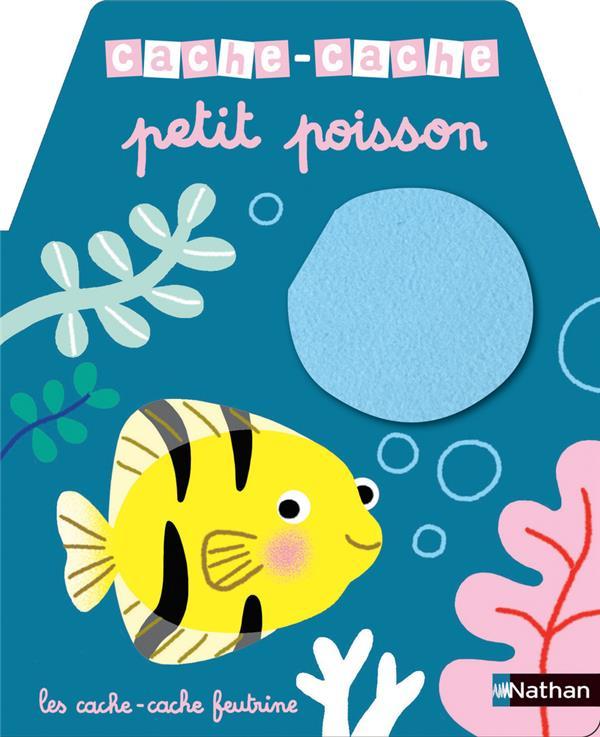 CACHE-CACHE ; petit poisson