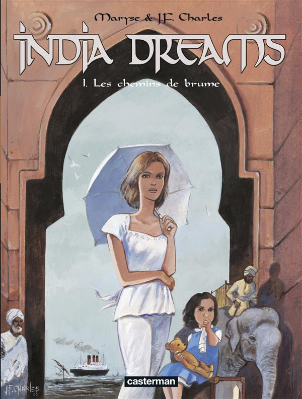 India dreams t.1 ; les chemins de brûme