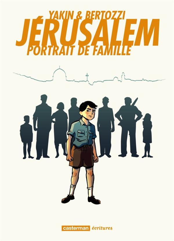 Jérusalem ; portrait de famille