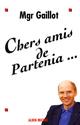 Chers Amis de Partenia...  - Mgr Jacques Gaillot