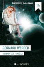 Vente Livre Numérique : Demain les femmes  - Bernard Werber