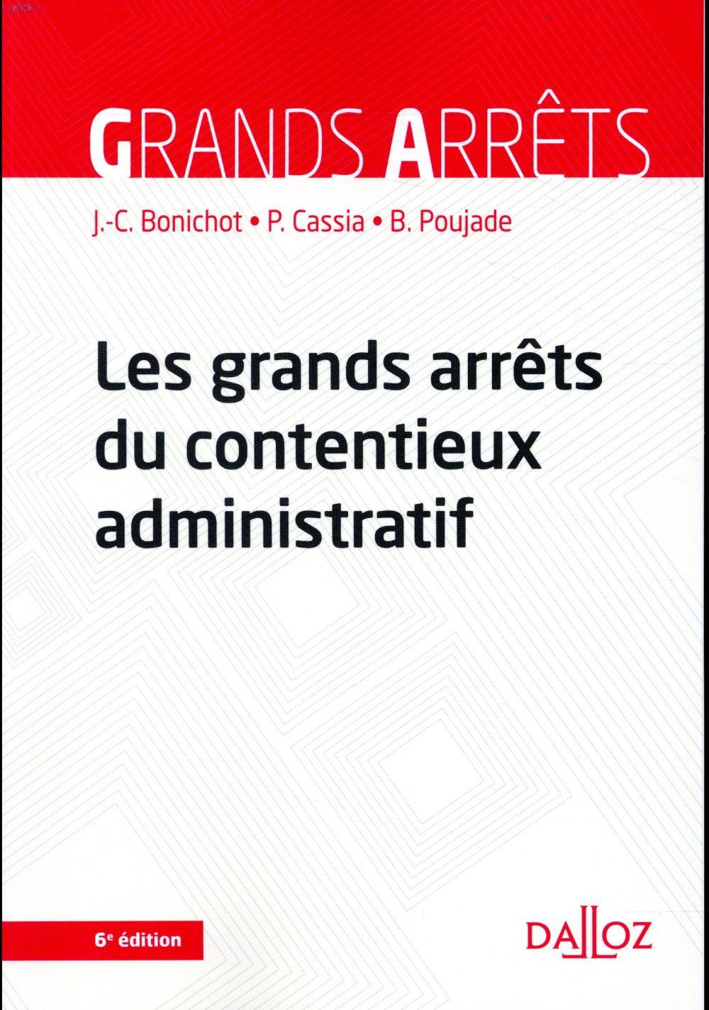 Les grands arrêts du contentieux administratif (6e édition)