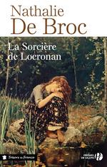 La Sorcière de Locronan  - Nathalie de Broc