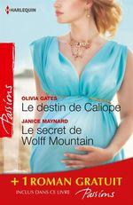 Vente Livre Numérique : Le destin de Caliope - Le secret de Wolff Mountain - Rendez-vous à Venise  - Vivienne Wallington - Olivia Gates - Janice Maynard