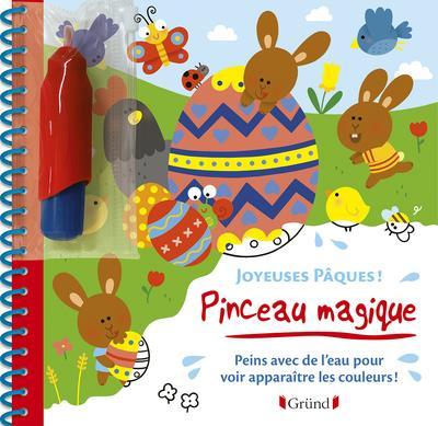 PINCEAU MAGIQUE ; joyeuses Pâques !