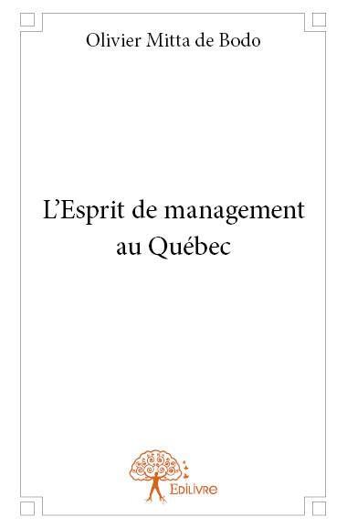 l'esprit de management au Québec
