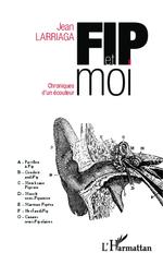 Vente Livre Numérique : FIP et moi  - Jean Larriaga