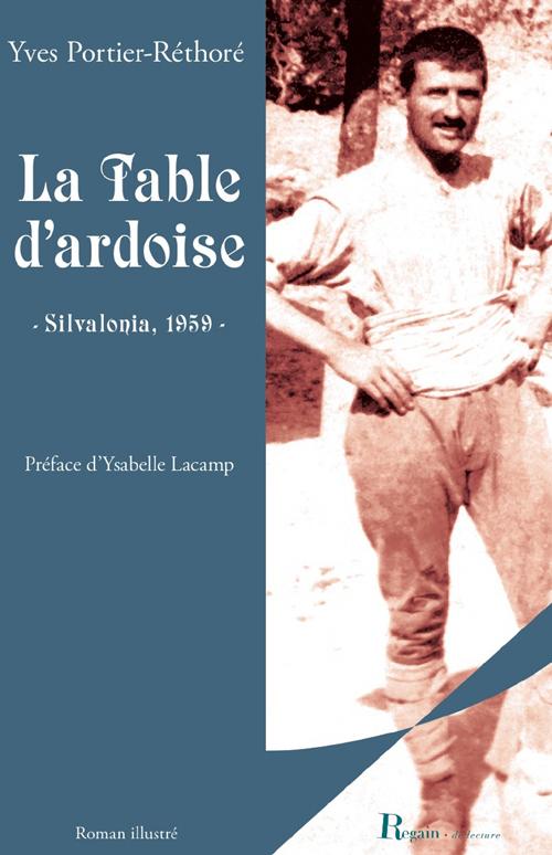La table d'ardoise ; Silvalonia 1959