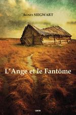 Vente Livre Numérique : L'Ange et le Fantôme  - Agnès Siegwart