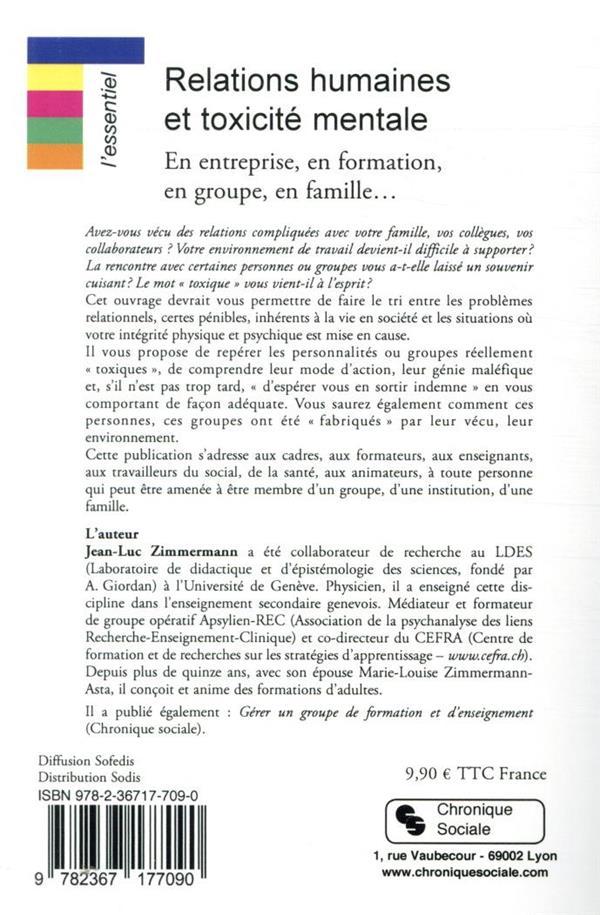 Relations humaines et toxicité mentale ; en entreprise, en formation, en groupe, en famille...