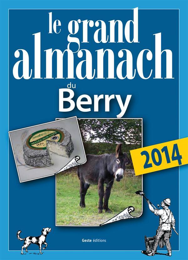 Le grand almanach du Berry 2014