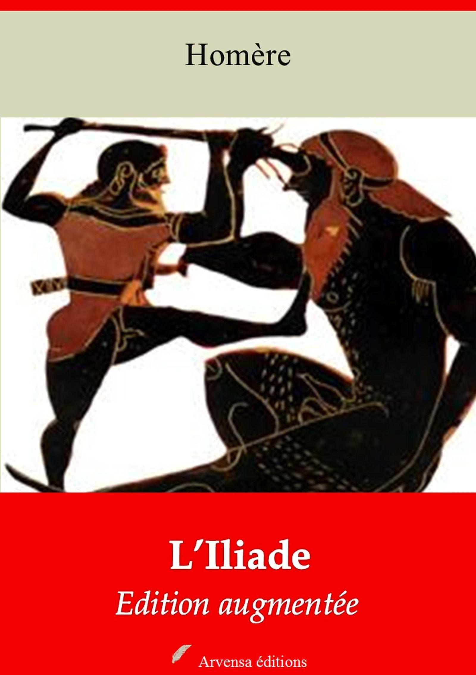 L'Iliade - suivi d'annexes
