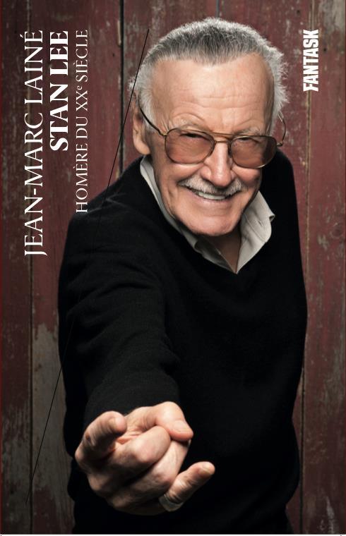 Stan Lee ;  Homère du XXe siècle ; les biographies