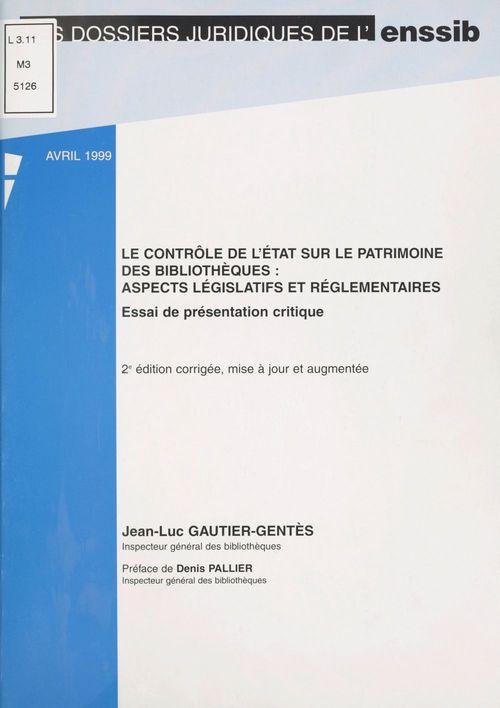 Le Contrôle de l'État sur le patrimoine des bibliothèques : Aspects législatifs et réglementaires